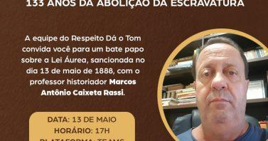 """Águas de Bombinhas promove a palestra """"Revisitando a Lei Áurea de 13 de maio de 1888: História e realidade"""""""